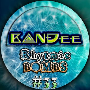B@NĐee - ✪ Rhytmic BOMBS #33 ✪