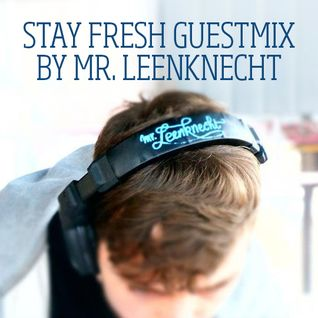 Stay Fresh Guestmix [Radio Scorpio]