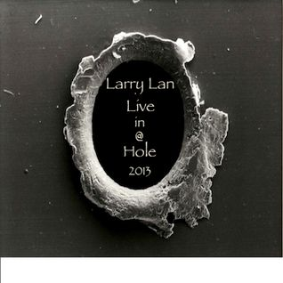 Larry Lan Live in Hole