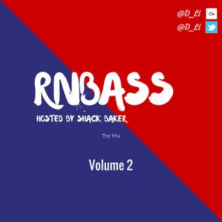 @D_Li /// RnBass Volume 2 (Hosted By Shack Baker)