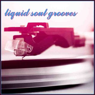 Liquid Soul Grooves (Drum & Bass Mix April 2012)