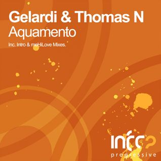 Gelardi & Thomas N - Aquamento (meHiLove Remix) [CUT from Solaris International 382 by Solarstone]