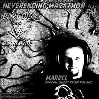 Marrel - Neverending Marathon 015 with Max Damon (Guest Mix)