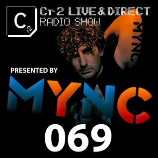 MYNC presents Cr2 Live & Direct Radio Show 069