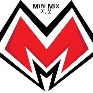 MadMax Mini Mix [pt. 2]