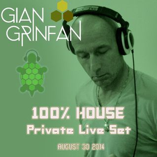 100% House Live Set (Private)  August 30 2014
