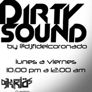 DJ KRLÖS Guestmix @ Dirty Sound by Fidel Coronado