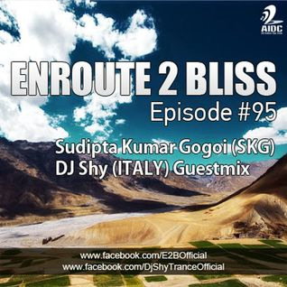 DJ Shy Guest Mix+Interview @ Enroute2Bliss Show