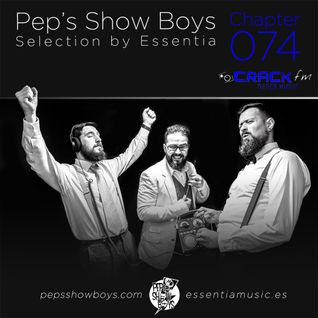 Chapte_ 074_Pep's Show Boys Selection by Essentia at Crack FM