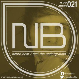 NeuroBeat Kitchen Sessions 021 by Beván Kiroga