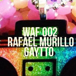 WAF002 : RAFAEL MURILLO