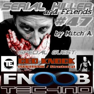ced knock @ serial killer & firend on fnoob radio 12.11.2015