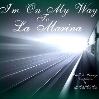 """""""La Marina"""" chill & lounge compilation"""