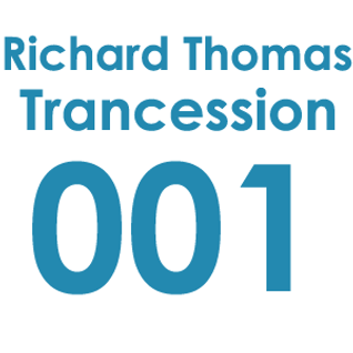 Trancession with Richard Thomas Episode 001