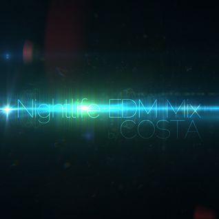 Nightlife EDM Mix by COSTA