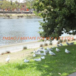 FMSAO - Mixtape For W Λ V E S 064