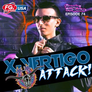 X-Vertigo Attack – Radio FG USA / Episode 74