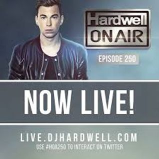 Hardwell On Air 250 Full Live Broadcast (w/out Interviews) 2016-01-15
