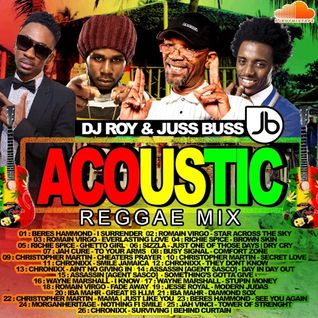 DJ ROY PRESENTS ACOUSTIC REGGAE MIX 2016