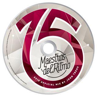 Maestros del Ritmo vol 15 - 2015 Official Mix by John Trend