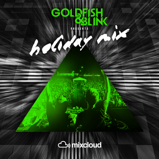 Holiday Mix - Goldfish & Blink