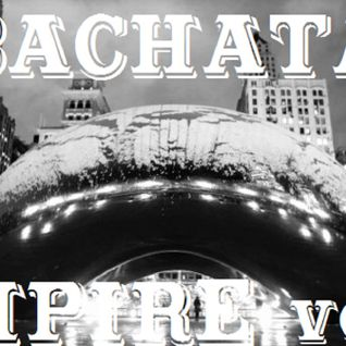 DJ Prophet - Bachata Empire Vol. 001