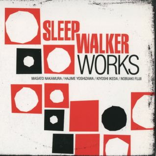 Mono 08 : Sleep Walker