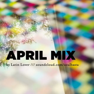 APRILmix by Latin Lover