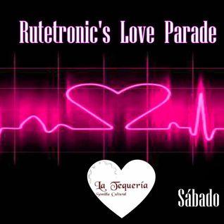 Hernz presents... Rutetronic's Love Parade @La Tequería