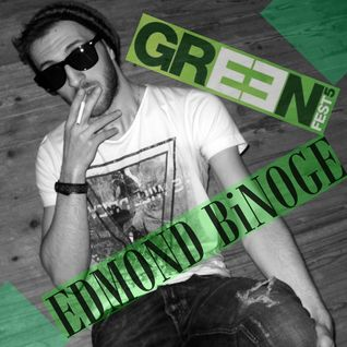 Edmond Binoge @ GREEN FEST 5 (Open Air Day Party)