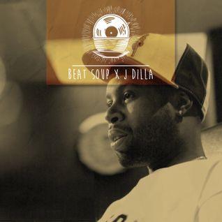 Beat Soup x J Dilla