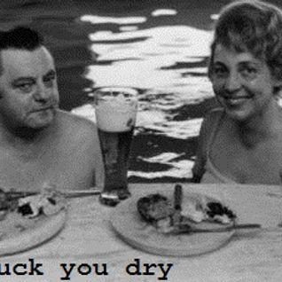 SUCK YOU DRY