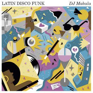 "DJ Makala ""Baile Latin Disco Funk Mix"""