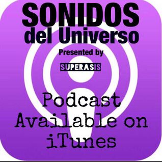 203.-SONIDOS DEL UNIVERSO -RADIOSHOW-by SUPERASIS@Manhattan,NYC#23TH September 2016 EPISODE 203