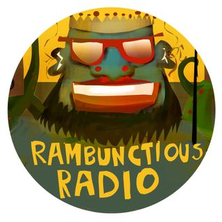 Rambunctious Radio 17th August
