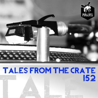 Tales From The Crate Radio Show #152 Part 02