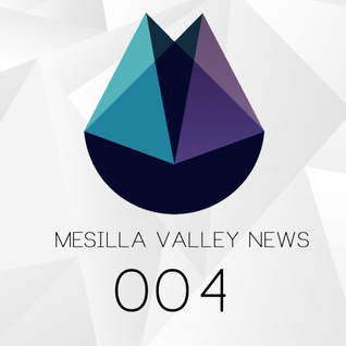 Mesilla Valley News Podcast 004