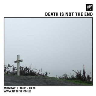Death Is Not The End - 12th October 2015