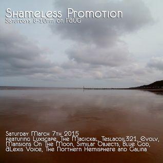Shameless Promotion Radio Show No.23 07-03-15