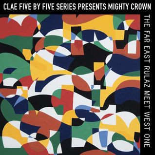 CLAE Five by Five Series / Mighty Crown