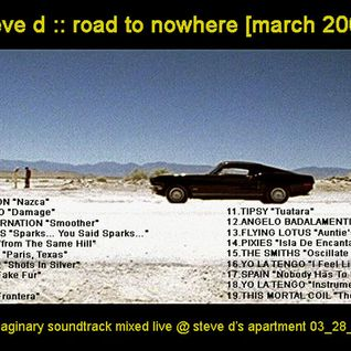 Steve D - Road To Nowhere (March 2009)