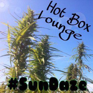 The Hot Box Lounge - #SunDaze