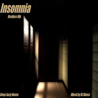 Insomnia - Deep Jazzy House Mix