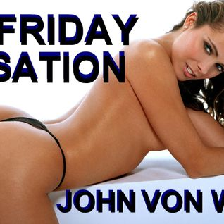 JOHN VON WHTE-FRIDAY SENSATION 95 @ TRACKLISTINGS RADIO - 2012-06-01
