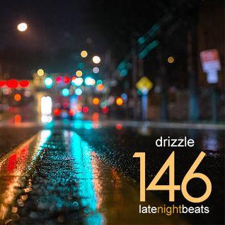 Late Night Beats by Tony Rivera - Episode 146: Drizzle