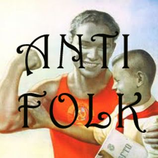 Antifolk Radio Ep #10