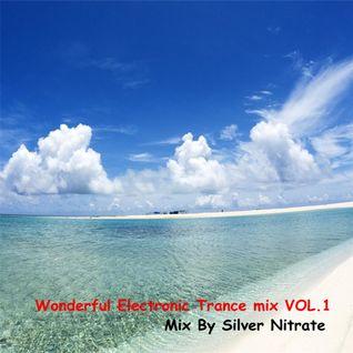Wonderful Electronic Trance mix VOL.1