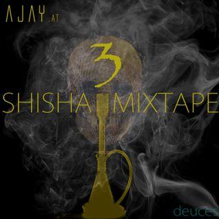 AJAY - SHISHA MIXTAPE 3 (www.ajay.at)