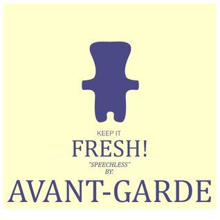 KEEP IT FRESH - AVANT-GARDE - SPEECHLESS