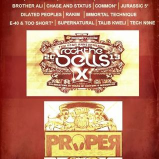 ROCK THE BELLS 2013 MIXTAPE HOSTED BY DJ PROPER FEAT BLACK HIPPY X J COLE X WU TANG X J5 X RAKIM
